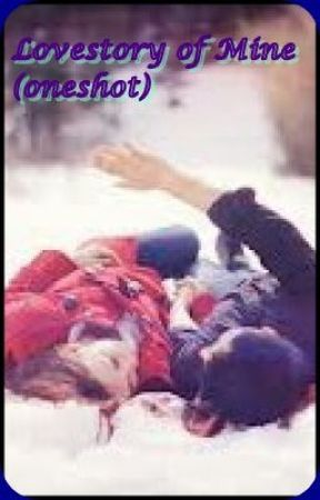 Lovestory of mine(one shot) by yewonLy