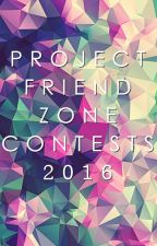 Project Friendzone  Contests by projectfriendzone