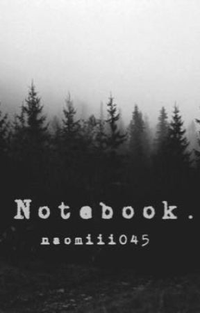 Notebook. by mindlessburrito