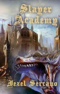 Slayer Academy (Book 1) cover