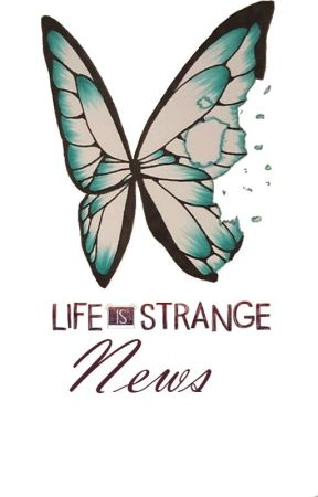 Life is strange News by BlackRockShooter0751