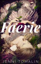 Faerie by JenniTomalin