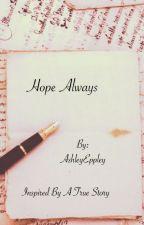 Hope Always by AshleyEppley