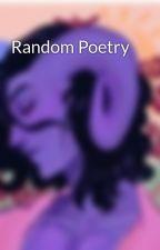 Random Poetry by iloveVT101
