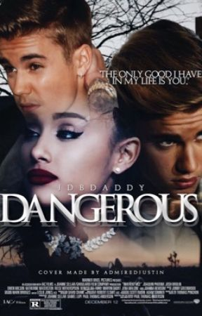 dangerous | JB & AG ft. JM by jdbdaddy