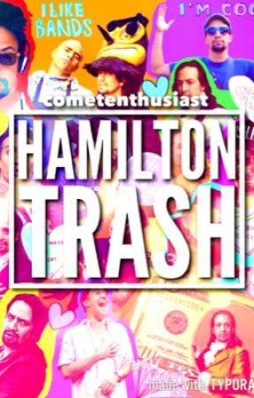 Hamilton Trash by draqonlady