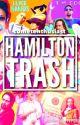 Hamilton Trash by