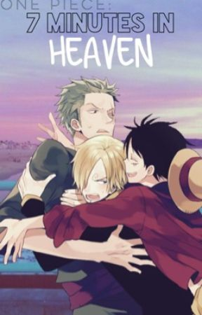 One Piece: 7 Minutes In Heaven by OnePieceFanFiction
