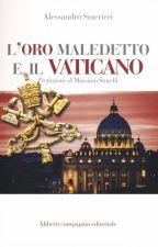 L'oro maledetto e il Vaticano by AlessandroSmerieri