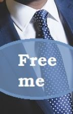 Free me von Sunlover1