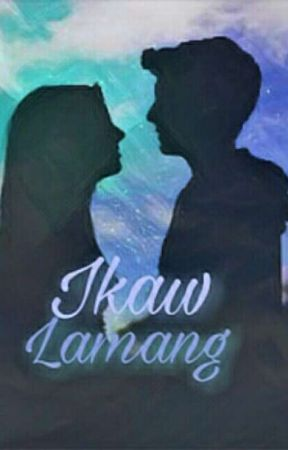 Ikaw Lamang (Revised) by notreallyNice