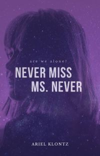 Never Miss Ms. Never cover