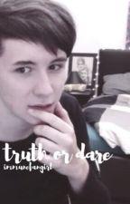 truth or dare // phan au by immunefangirl