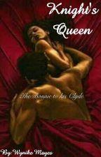 Knight's Queen by WynikeMayes