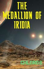 The Medallion of Iridia by Chloros_VII