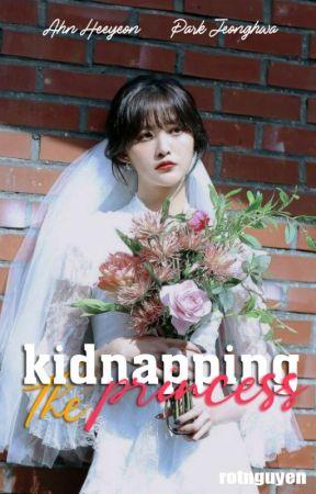 Phi vụ bắt cóc nàng công chúa [HaJung] by RtNguyn