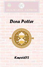Dora Potter {Harry Potter Next Generation} [Time Travel] by RaspberryKatie72