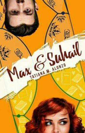 Max & Suhail ©  ¡Disponible en librerías! by TatianaMAlonzo