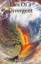 Lies Of a Divergent by SamanthaandKole