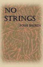 No Strings by Hokieshibe