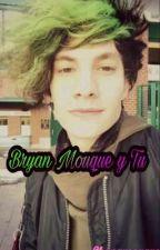 Bryan Mouque y tu by Shunamouque