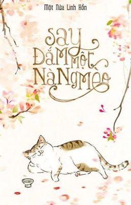 Đọc truyện Say đắm một nàng mèo - Một nửa linh hồn