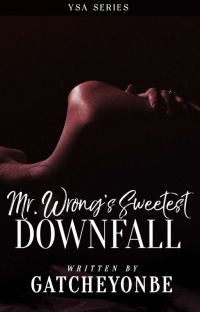 Mr. Wrong's Sweetest Downfall cover