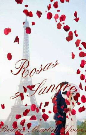 Rosas y sangre (2 de La Saga de los Casomai) © by BeatrixMartinAlvarez