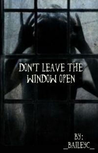 Don't Leave The Window Open cover