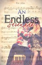 An Endless Serenade by JordanLynde