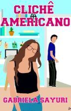 Clichê Americano, de bibis_sayuri
