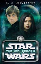 Star Wars: The Jedi Reborn ✓ by SapphireAlena