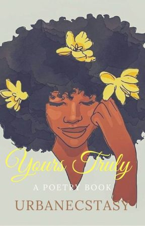 Yours Truly ; Poetry Book by UrbanEcstasy