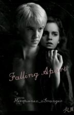 Dramione-Falling Apart by Mrs_Barrington