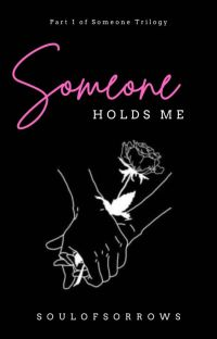 Someone Holds Me (Part 1 of Someone Trilogy) cover