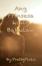 Ang Prinsesang BAKULAW by PrettyPiolo