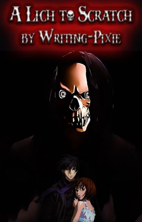 A Lich to Scratch - A Ghost Hunt Fanfic by Writing-Pixie