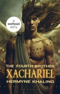 Xachariel : The Fourth Brother ✔ cover