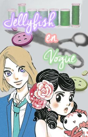 Jellyfish en Vogue - A Kuragehime or Princess Jellyfish Fanfic by Writing-Pixie