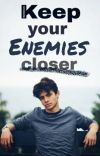 Keep Your Enemies Closer  cover
