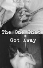 The One That Got Away by LaisRose