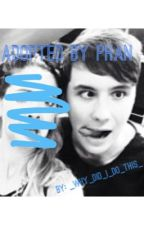 (Idfk) Adopted By Phan by _Why_did_i_do_this_