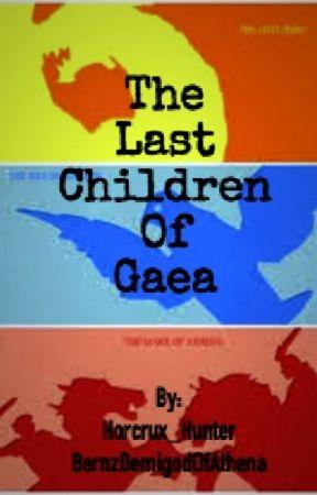 The Last Children Of Gaea by BernzDemigodOfAthena