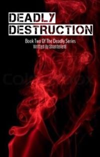 Deadly Destruction - Book Two  ✔️ cover