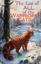 The List of All of the Warriors Cats Names by ruddergrl