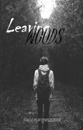 Leaving woods [boyxman] (Watty2017) by walkingsilence