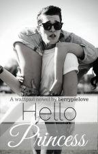 Hello, Princess by berrypielove