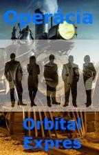 Operácia Orbital Expres by MrMarcipan