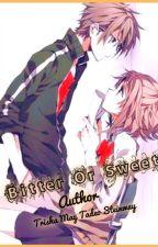 Bitter or Sweet by TrishamaysupanTadeo