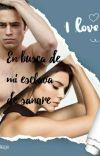 """EN BUSCA DE MI ESCLAVA DE SANGRE (2ª PARTE DE """"ESCLAVA DE SANGRE"""")  cover"""